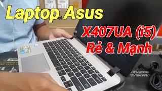 Laptop Asus X407UA - BV308T I5-8250U Mạnh mẻ giá rẻ (BH 2 Năm)