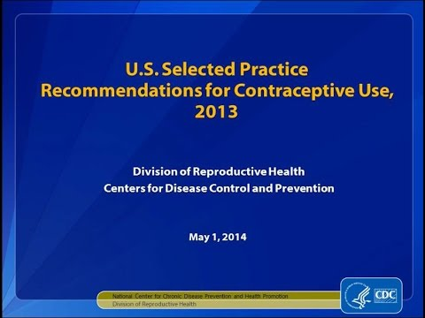 US Selected Practice Recommendations for Contraceptive Use, 2013