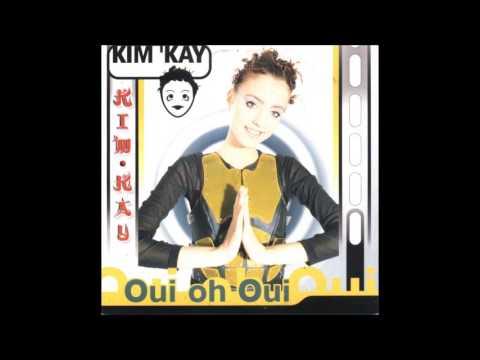 Kim Kay - Oui oh oui