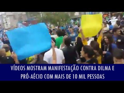 Vídeos mostram manifestação contra Dilma e pró-Aécio com mais de 10 mil pessoas