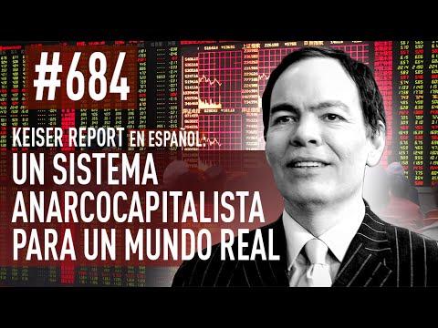 Un sistema anarcocapitalista para un mundo real (E684) - Keiser Report en español
