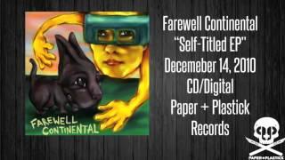 Watch Farewell Continental Camera Ready Kids video