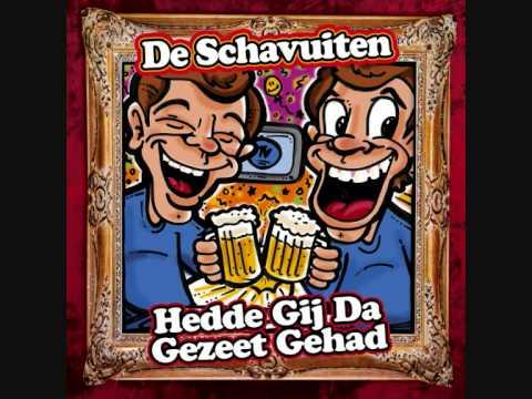 De Schavuiten - Hedde Ge Da Gezeet Gehad CARNAVAL 2010