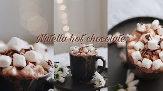 Nutella hot chocolate (soft  music & relaxing sounds)
