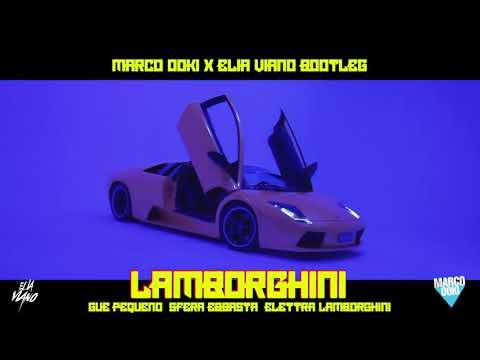Guè Pequeno - Lamborghini (RMX) ft. Sfera Ebbasta[MARCO OOKI & ELIA VIANO BOOTLEG]