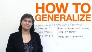 Conversational English - How to Generalize