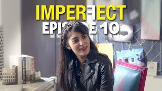 Imperfect - Original Series - Season Finale - Happily Never After - The Zoom Studios