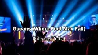 Oceans (Where Feet May Fail) - Hillsong United (New Album 2013) (Worship with Tears 37)