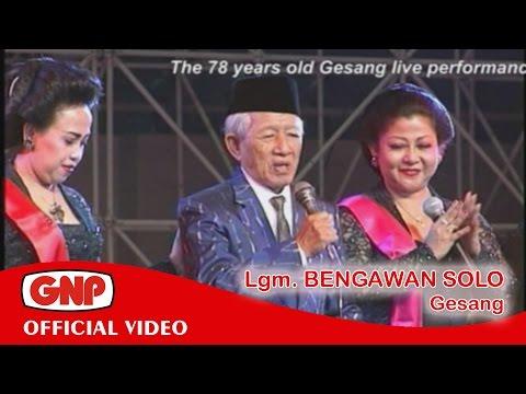 Gesang - Bengawan