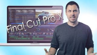 Film Riot - Final Cut Pro X_ Awesome or Terrible?
