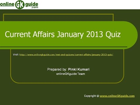 Current Affairs Quiz January 2013- onlineGKguide