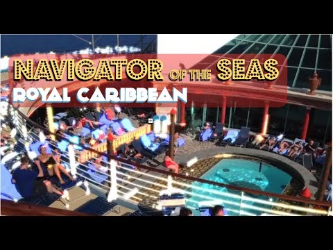 Royal Caribbean's Navigator of the Seas Tour