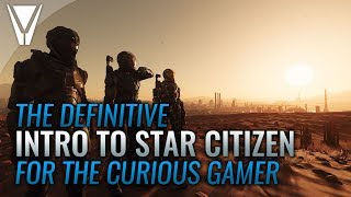 Introduction to Star Citizen