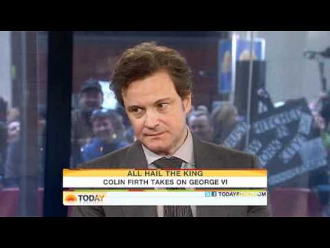 Today Show.  Colin Firth takes on the king.