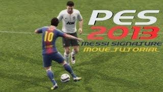 PES 2013 Messi Signature Move Tutorial
