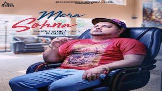 Mera Sohna - (Full Song)- R Guru - New Punjabi Song 2018 - Latest Punjabi Songs 2018- Jass Records