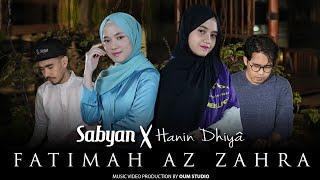 Download lagu SABYAN X HANIN DHIYA - FATIMAH AZ ZAHRA ( )