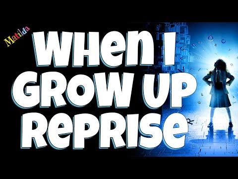 When I grow up reprise Matilda the musical Karaoke instrumental backing track
