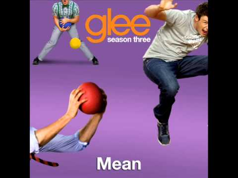 Mean - Glee Cast Version