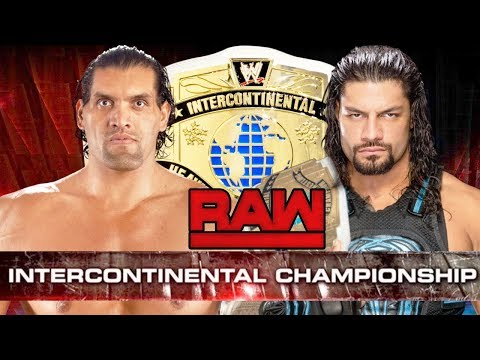WWE RAW 2K18 - Roman Reigns vs The Great Khali - WWE Intercontinental Championship Match thumbnail