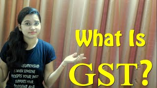 What is GST? | Hindi | Goods And Service Tax in Hindi