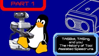 The History of TASBot and Tool-Assisted Speedrunning, Part 1 (SGDQ 2018 Panel Special Presentation)