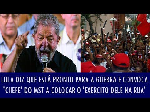 Lula Diz Que Está Pronto Para A Guerra E Convoca 'chefe' Do Mst A Colocar O 'exército Dele Na Rua' video
