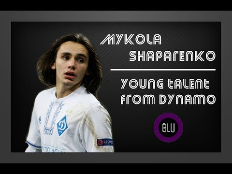 Mykola Shaparenko - Young talent from Dynamo
