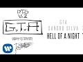 GTA & Sandro Silva - Hell Of A Night