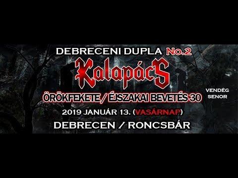 Kalapács - Örökfekete 1 és Éjszakai Bevetés 30 Jubileumi koncert Debrecen 2019 második nap