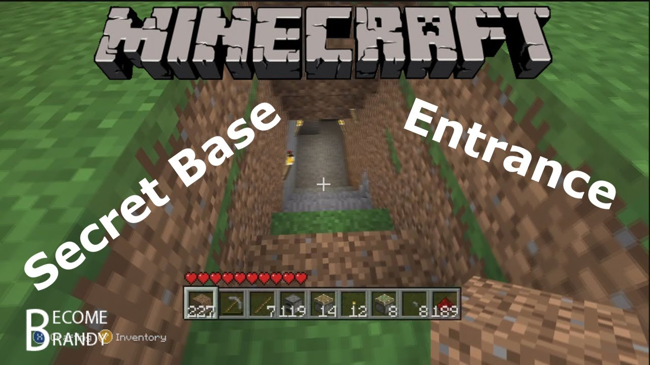 How To Make A Secret Base Entrance In Minecraft Xbox