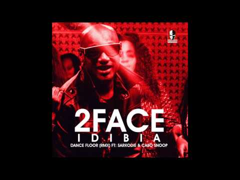 2Face Ft. Sarkodie, Cabo Snoop - Dance Floor Remix