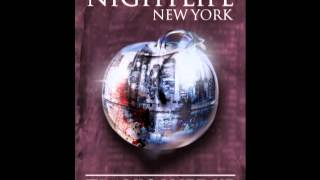 THE NIGHTLIFE NEW YORK (an excerpt)