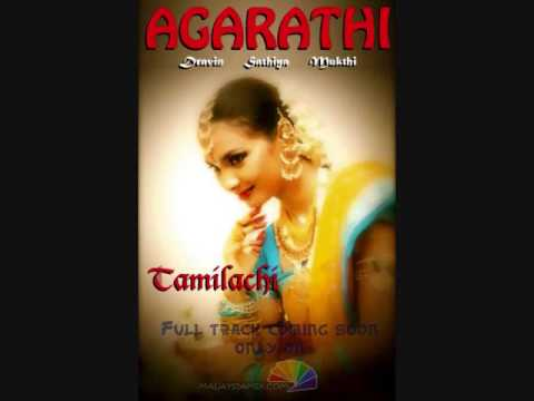 Tamilachi - Agarathi - Singles video
