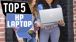 ✅ HP Laptop: 5 Best HP Laptop Reviews in 2019 | Top HP Laptop (Reviews & Buying Guide)