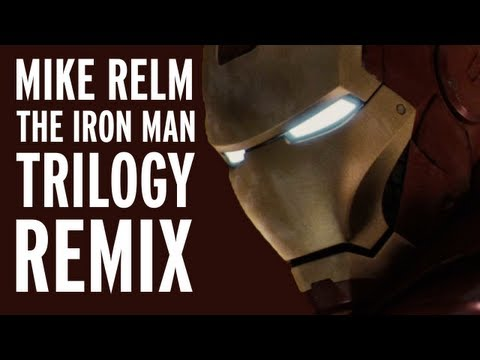 MIKE RELM - THE IRON MAN TRILOGY REMIX