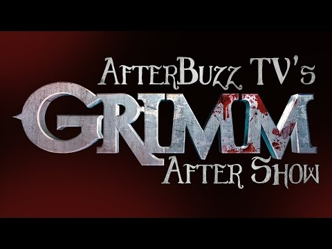 Grimm Season 4 Episode 18 Review & After Show   AfterBuzz TV
