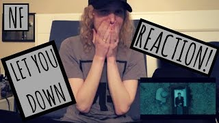 Download Lagu NF LET YOU DOWN REACTION! (OFFICIAL MUSIC VIDEO) 😧😭❤️💔   11/9/17 Gratis STAFABAND