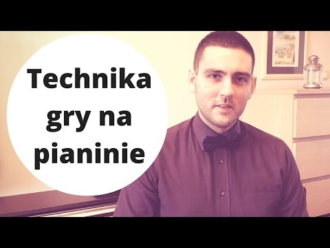 Technika Gry Na Pianinie