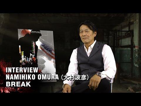 BREAK Interview Actor Namihiko Omura