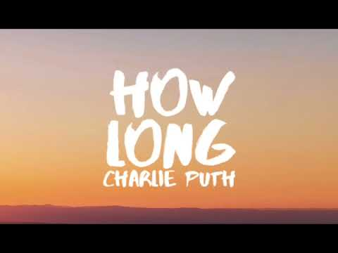Charlie puth how long one hour