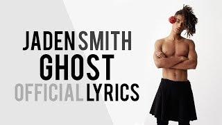 Jaden Smith - GHOST ft. Christian Rich (OFFICIAL LYRICS)
