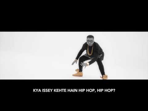 Issey Kehte Hain Hip Hop | Yo Yo Honey Singh | Badmash Hindi Rap Guru video