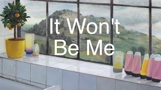 Tom Rosenthal It Wont Be Me Official Audio