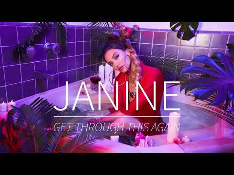 Janine - Get Through This Again (Official Audio)