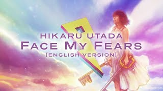 Hikaru Utada Face My Fears English Version