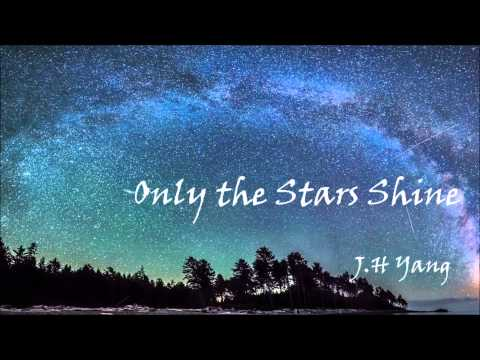 Only the Stars Shine