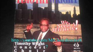 Watch Timothy Wright We Need A Miracle video