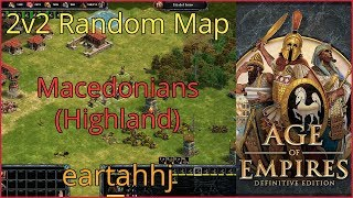 Age of Empires: Definitive Edition - 2v2 RM Macedonians Highland - eartahhj - 07/07/2019