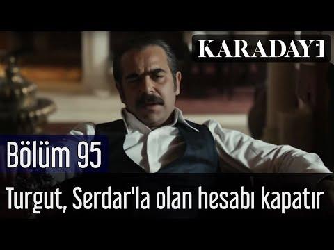 Karadayı 95.Bölüm   Turgut, Serdar